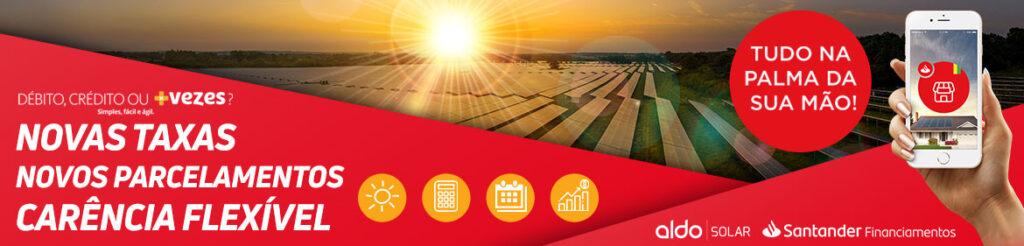 Financie seu gerador Aldo Solar GRID ZERO com Santander financiamentos